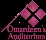 Omardeen's Auditorium